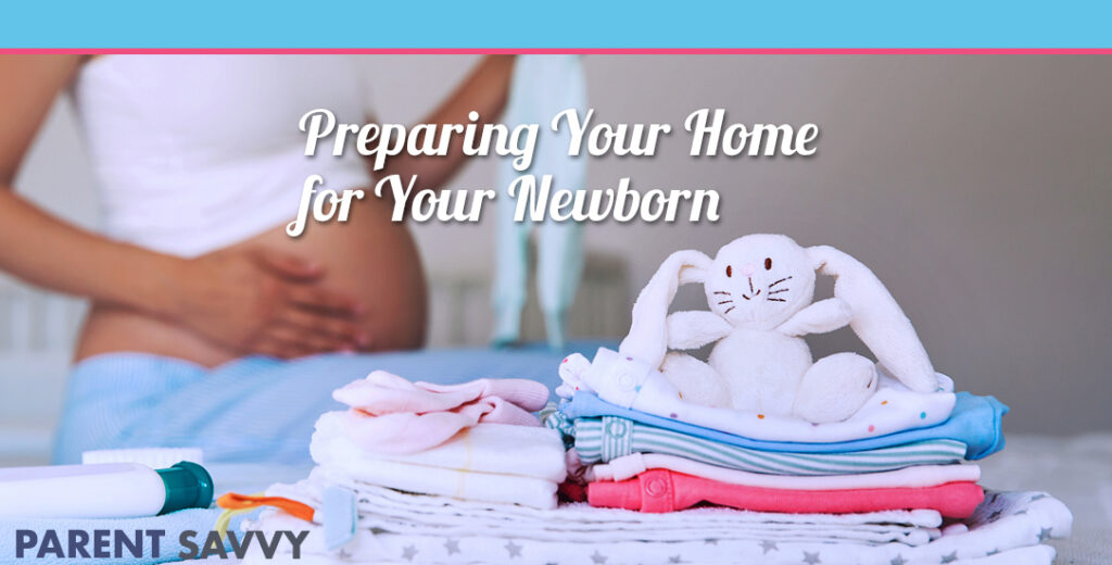 preparing your home for your newborn